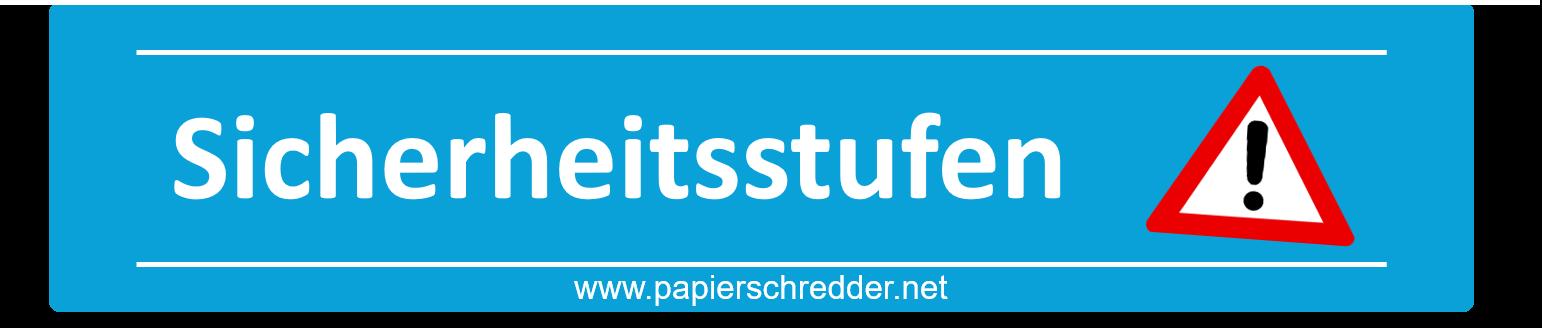 Sicherheitsstufen beim Papierschredder
